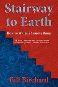 Stairway to Earth: How to Writer a Serious Book