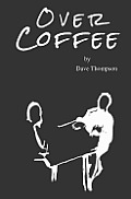 Over Coffee: A Conversation for Gay Partnership and Conservative Faith
