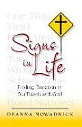 Signs in Life: Finding Direction in Our Travels with God