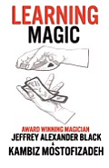 Learning Magic: The Fundamentals of Performing Magic