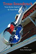 Texas Soundtrack, Stories Inspired by Texas Music