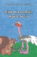 Ollie the Ostrich Wants to Fly