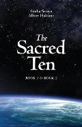 The Sacred Ten: Book 1: The Quest for Truth & Book 2: Quantum Leaps to Paradise