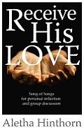 Receive His Love