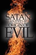 Satan and the Origin of Evil