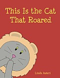 This Is the Cat That Roared