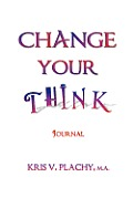 Change Your Think - Journal
