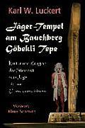 Jaeger-Tempel Am Bauchberg Goebekli Tepe