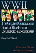 WWII the Greatests Generation's Book of Blue Humor