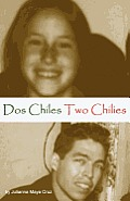 Two Chilies DOS Chiles