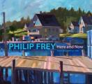 Philip Frey: Here and Now