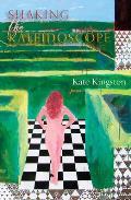 Shaking the Kaleidoscope