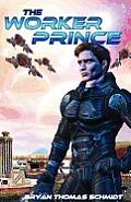 Worker Prince Saga of Davi Rhii Book 1