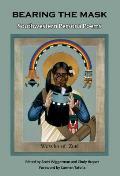 Bearing the Mask: Southwestern Persona Poems