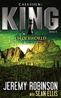 Callsign King Book 2 Underworld a Jack Sigler Chess Team Novella