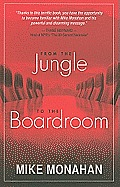 From the Jungle to the Boardroom