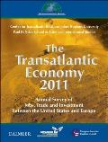 The Transatlantic Economy 2011: Annual Survey of Jobs, Trade, and Investment Between the United States and Europe