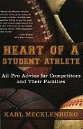 Heart of a Student Athlete All Pro Advice for Competitors & Their Families