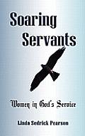 Soaring Servants: Women in God's Service