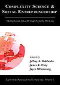 Complexity Science and Social Entrepreneurship: Adding Social Value Through Systems Thinking