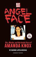Angel Face The Real Story of Student Killer Amanda Knox