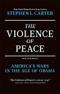 Violence of Peace