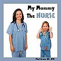 My Mommy the Nurse