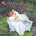 Mommy Love A Little Lovable Board Book