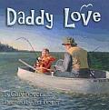 Daddy Love A Little Lovable Board Book