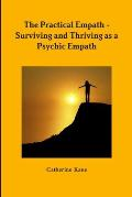 The Practical Empath - Surviving and Thriving as a Psychic Empath