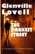The Darkest Street: (Blades Overstreet #3)