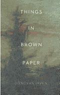 Things in Brown Paper