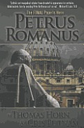 Petrus Romanus The Final Pope is Here