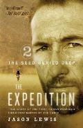 The Seed Buried Deep (the Expedition Trilogy, Book 2)