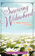 Surviving Widowhood: with Maggie Montclair and Friends
