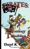 Pirates: Monkey Troubles