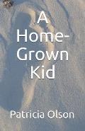 A Home-Grown Kid