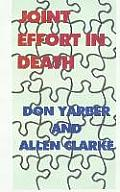 Joint Effort in Death