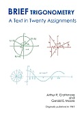Brief Trigonometry a Text in Twenty Assignments