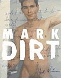 Mark Morrisroe Mark Dirt