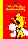 Milestones of Art: Keith Haring: Next Stop Art