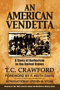 An American Vendetta: Hatfield and McCoy Feud