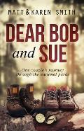 Dear Bob & Sue One Couples Journey Through the National Parks