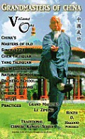 Grandmasters of China Volume One: Traditional Chinese Kung Fu Series