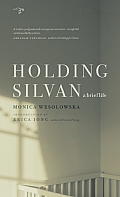 Holding Silvan a Brief Life