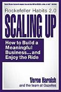 Scaling Up How to Build a Meaningful Businessand Enjoy the Ride