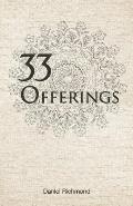 33 Offerings