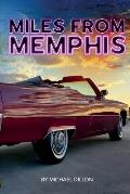 Miles from Memphis