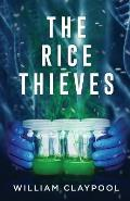 The Rice Thieves