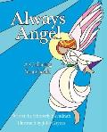 Always Angel: A Coloring Storybook